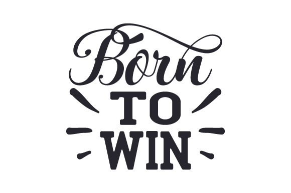 Download Free Born To Win Svg Cut File By Creative Fabrica Crafts Creative for Cricut Explore, Silhouette and other cutting machines.