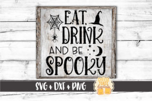 Eat Drink and Be Spooky Graphic By CheeseToastDigitals
