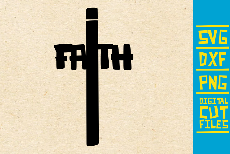 Download Free Faith Christian Cross Graphic By Svgyeahyouknowme Creative Fabrica for Cricut Explore, Silhouette and other cutting machines.