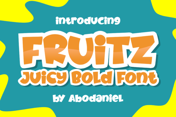 Print on Demand: Fruitz Display Font By Abodaniel