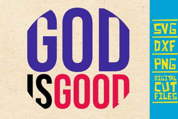 Download Free God Is Good Svg Christian Svg Bible Graphic By for Cricut Explore, Silhouette and other cutting machines.