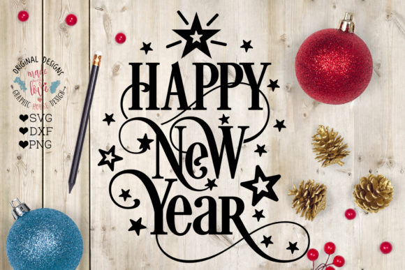 Download Free Happy New Year Graphic By Graphichousedesign Creative Fabrica for Cricut Explore, Silhouette and other cutting machines.