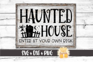 Haunted House Enter at Your Own Risk Graphic By CheeseToastDigitals