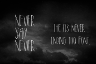 Never Say Never Script & Handwritten Font By CuriousxxGraphics