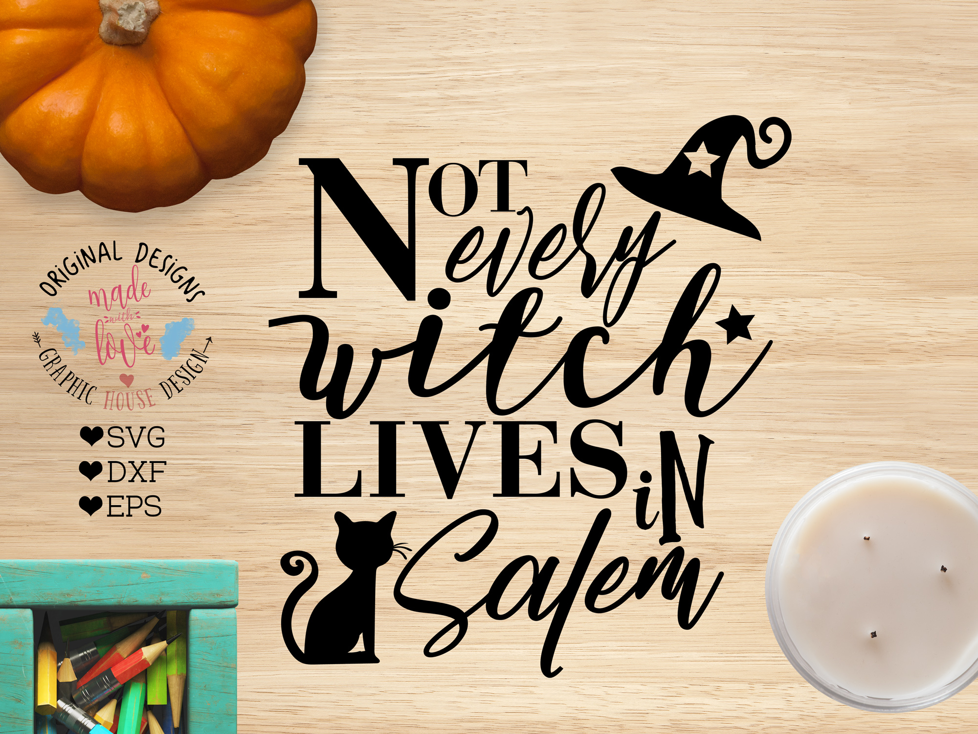 Download Free Not Every Witch Lives In Salem Graphic By Graphichousedesign for Cricut Explore, Silhouette and other cutting machines.