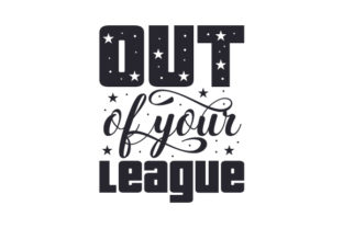Out of Your League Craft Design By Creative Fabrica Crafts