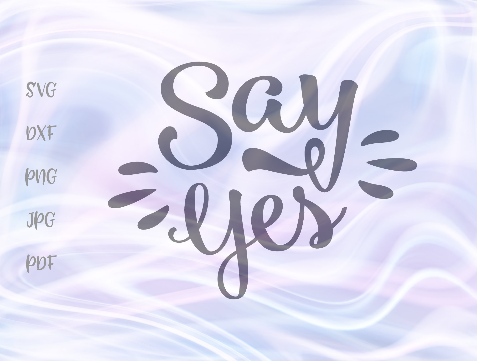 Download Free Say Yes Marriage Proposal Graphic By Digitals By Hanna for Cricut Explore, Silhouette and other cutting machines.