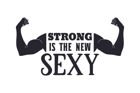 Strong is the New Sexy Sports Craft Cut File By Creative Fabrica Crafts - Image 1