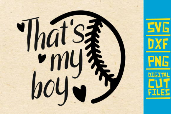 Download Free That S My Boy Svg Baseball Sports Graphic By Svgyeahyouknowme SVG Cut Files