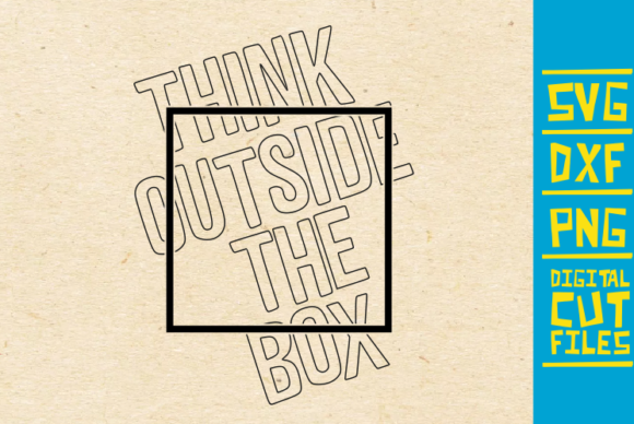 Download Free Think Outside The Box Svg Words Svg Graphic By Svgyeahyouknowme for Cricut Explore, Silhouette and other cutting machines.
