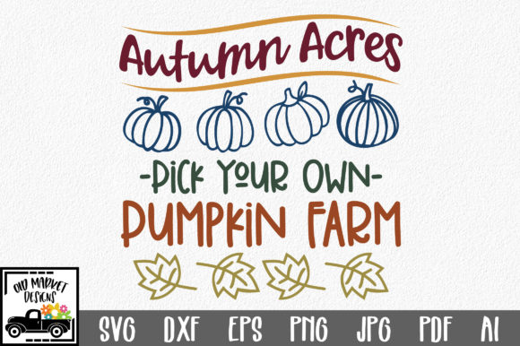Autumn Acres Graphic Crafts By oldmarketdesigns