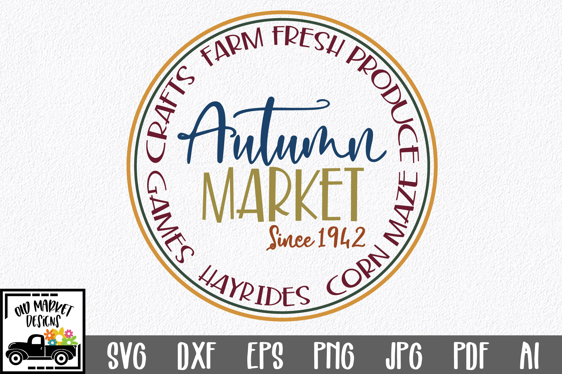 Download Free Autumn Market Graphic By Oldmarketdesigns Creative Fabrica for Cricut Explore, Silhouette and other cutting machines.