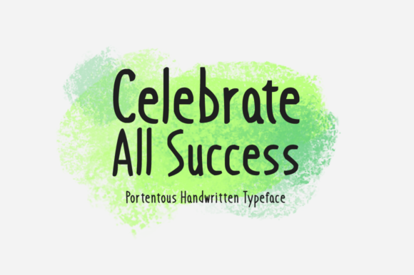 Print on Demand: Celebrate All Success Script & Handwritten Font By Imposing Fonts - Image 1