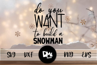 Do You Want to Build a Snowman Graphic By Sharon ( DMStd )