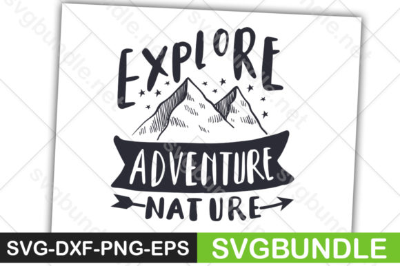 Print on Demand: Explore Adventure Nature Graphic Crafts By svgbundle.net
