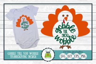 Gobble Til You Wobble Graphic By funkyfrogcreativedesigns