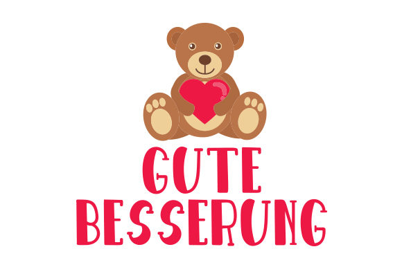 Download Free Gute Besserung Svg Cut File By Creative Fabrica Crafts for Cricut Explore, Silhouette and other cutting machines.