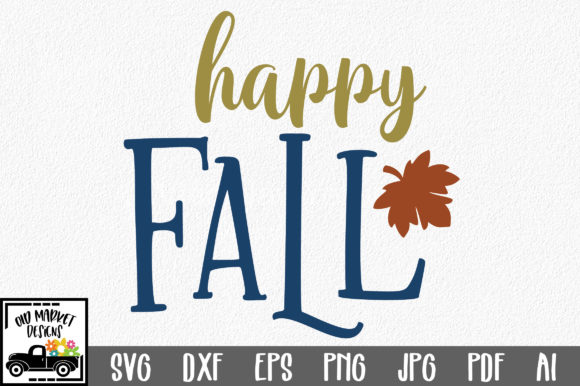 Happy Fall Graphic Crafts By oldmarketdesigns