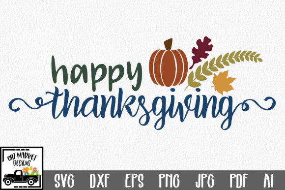Happy Thanksgiving Graphic Crafts By oldmarketdesigns