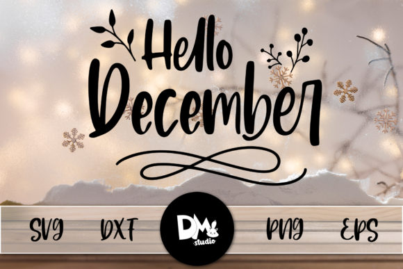 Print on Demand: Hello December Graphic Crafts By Sharon ( DMStd )