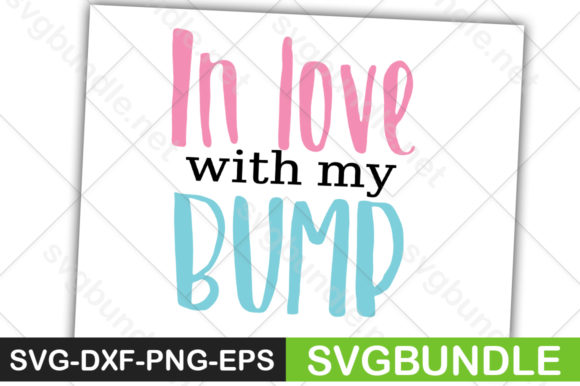 Print on Demand: In Love with My Bump Graphic Crafts By svgbundle.net