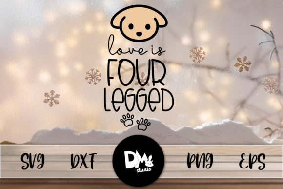 Print on Demand: Love is Four Legged Paws Graphic Crafts By Sharon ( DMStd )