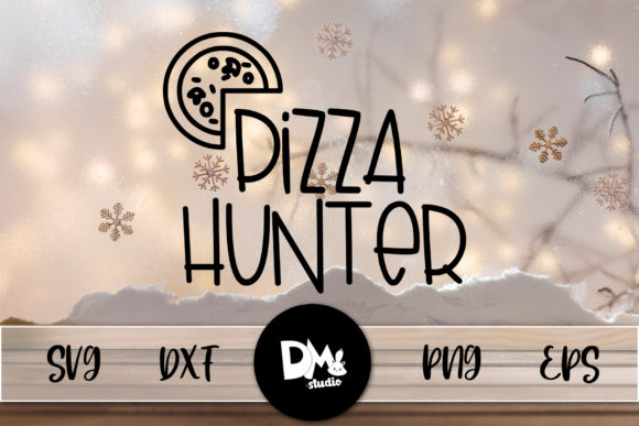 Print on Demand: Pizza Hunter Graphic Crafts By Sharon ( DMStd )