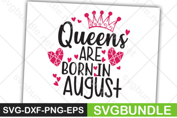 Print on Demand: Queens Are Born in August Graphic Crafts By svgbundle.net