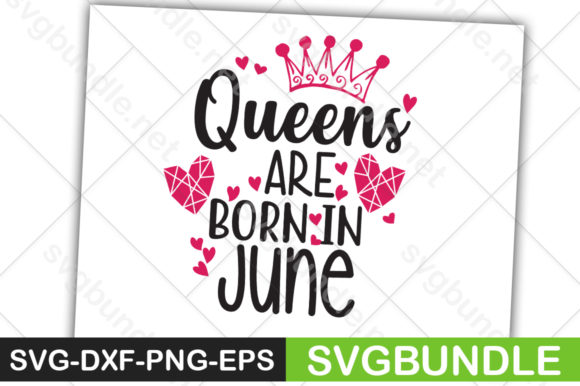 Print on Demand: Queens Are Born in June Graphic Crafts By Designartstore