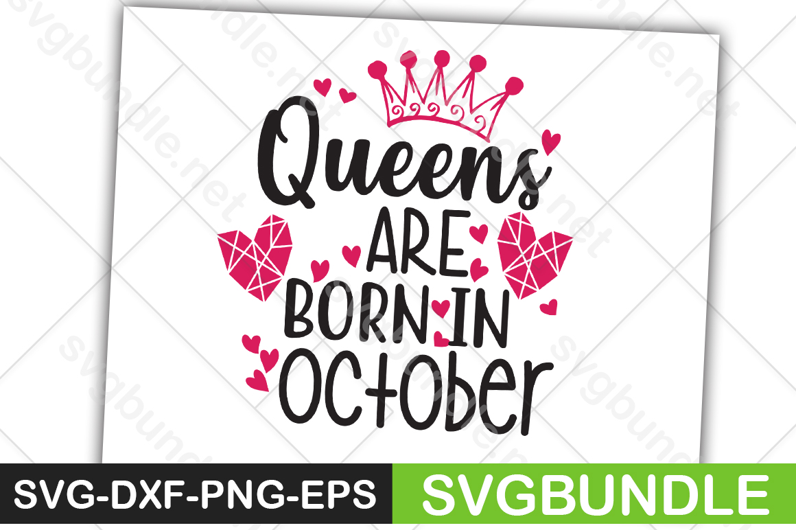 Download Free Queens Are Born In October Graphic By Svgbundle Net Creative for Cricut Explore, Silhouette and other cutting machines.