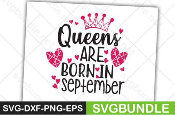 Print on Demand: Queens Are Born in September Graphic Crafts By svgbundle.net