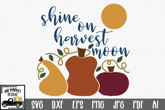 Shine on Harvest Moon Graphic Crafts By oldmarketdesigns