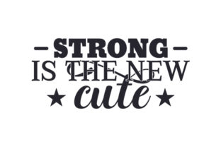 Strong is the New Cute Craft Design By Creative Fabrica Crafts