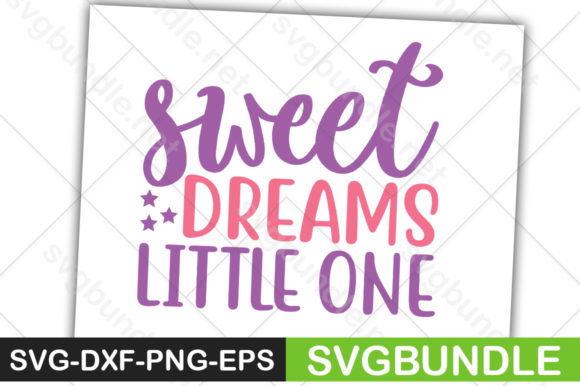 Print on Demand: Sweet Dreams Little One Graphic Crafts By svgbundle.net