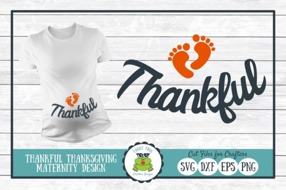 Download Free Thankful Maternity Thanksgiving Graphic By for Cricut Explore, Silhouette and other cutting machines.