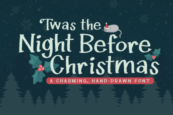 Download Free Twas The Night Before Christmas Font By Reg Silva Art Shop for Cricut Explore, Silhouette and other cutting machines.