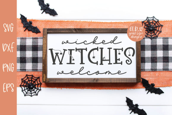 Wicked Witches Welcome Graphic Crafts By GraceLynnDesigns