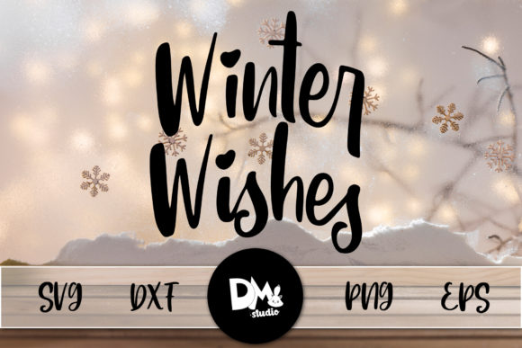Print on Demand: Winter WIshes Graphic Crafts By Sharon ( DMStd )