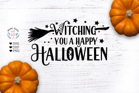 Download Free Witching You A Happy Halloween Graphic By Graphichousedesign for Cricut Explore, Silhouette and other cutting machines.