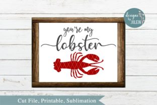You're My Lobster Graphic By Designs by Jolein