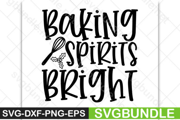Download Free Baking Spirits Bright Graphic By Svgbundle Net Creative for Cricut Explore, Silhouette and other cutting machines.