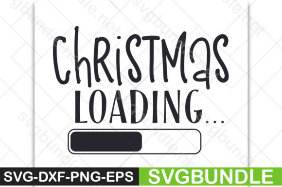 Download Free Christmas Loading Graphic By Svgbundle Net Creative Fabrica for Cricut Explore, Silhouette and other cutting machines.