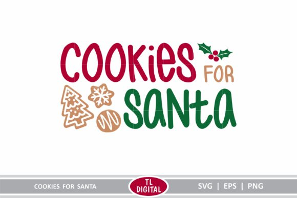 Cookies for Santa Graphic Crafts By TL Digital