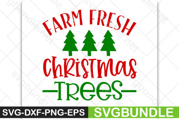 Farm Fresh Christmas Trees Graphic By Svgbundle Net Creative