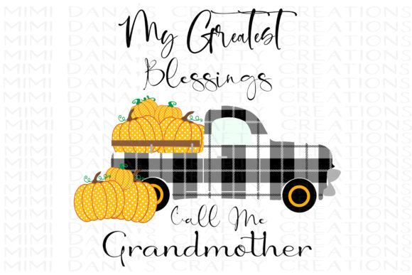 Print on Demand: Greatest Blessings Call Me Grandmother Graphic Crafts By Dana Tucker
