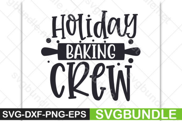 Download Free Holiday Baking Crew Graphic By Svgbundle Net Creative Fabrica for Cricut Explore, Silhouette and other cutting machines.