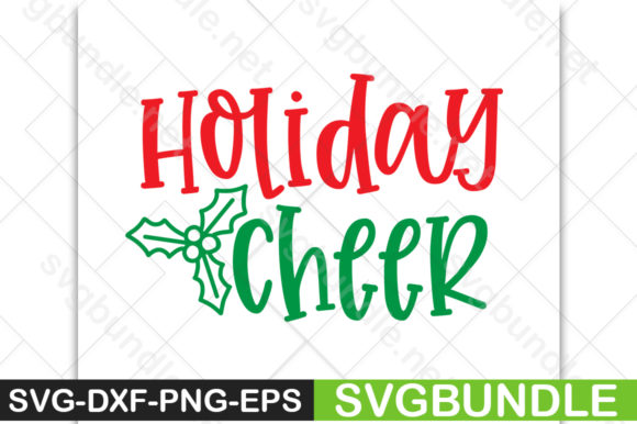 Download Free Holiday Cheer Graphic By Svgbundle Net Creative Fabrica for Cricut Explore, Silhouette and other cutting machines.