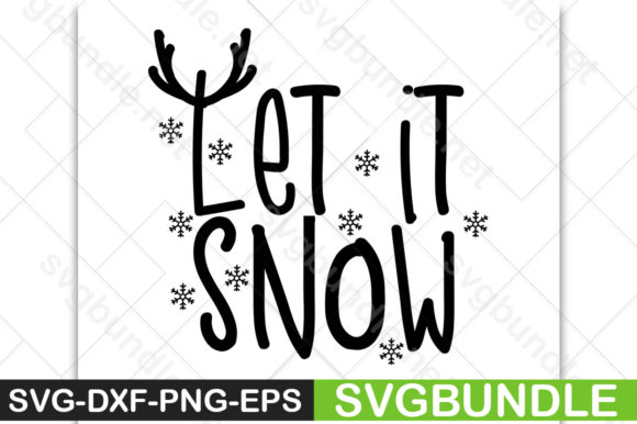 Print on Demand: Let It Snow Graphic Print Templates By svgbundle.net