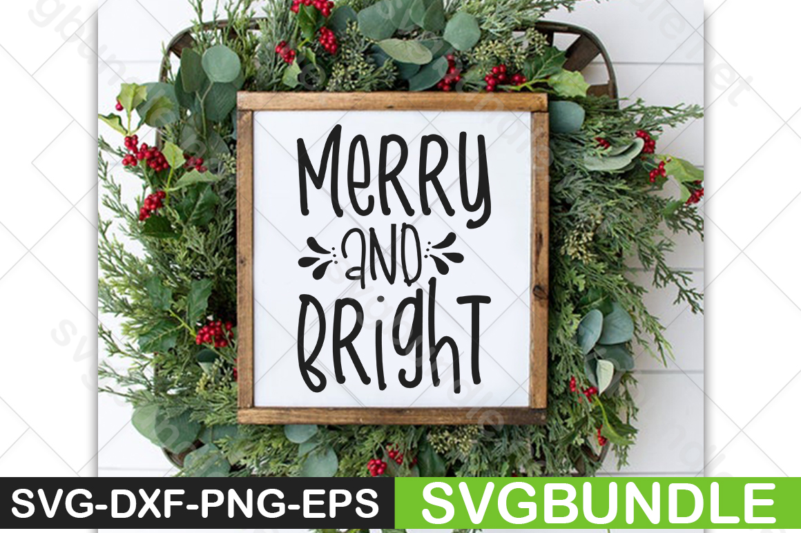 Download Free Merry And Bright Graphic By Svgbundle Net Creative Fabrica for Cricut Explore, Silhouette and other cutting machines.