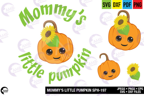 Mommys Little Pumpkin Graphic Crafts By AMBillustrations - Image 4
